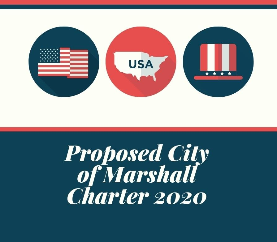 The City of Marshall City Charter if all 16 Charter Propositions are passed on November 3, 2020